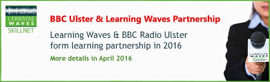 BBC Ulster and Learning Waves