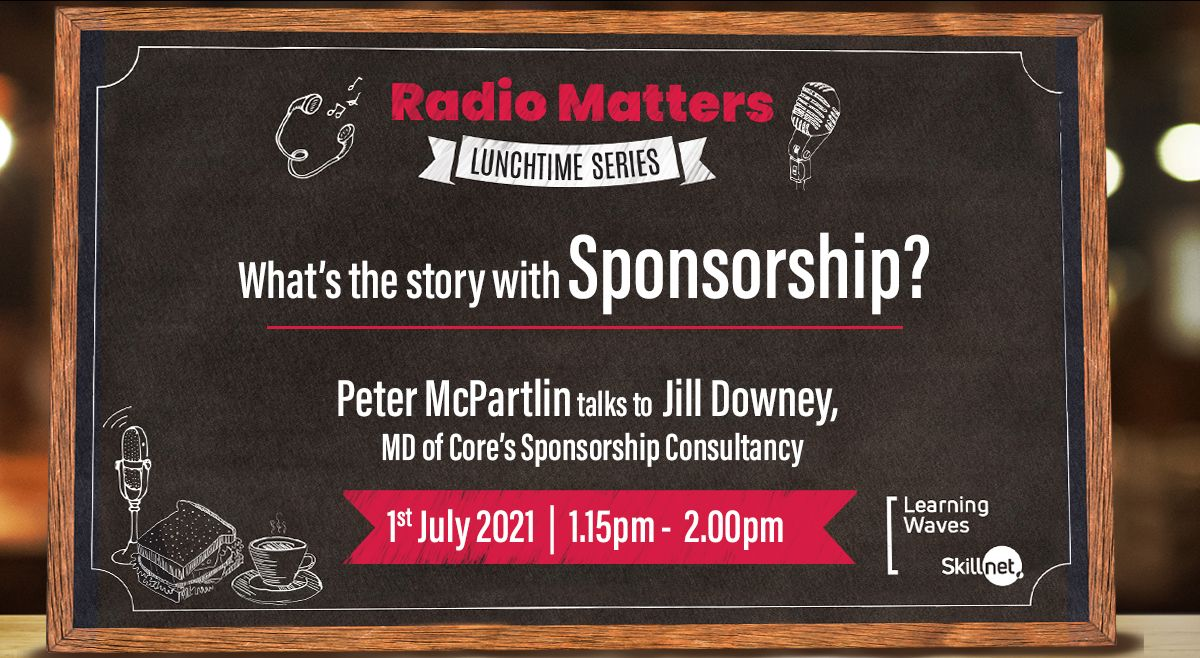 Radio Matters: Sponsorships in the aftermath of Covid 19.